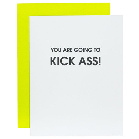 YOU ARE GOING TO KICK ASS GREETING CARD