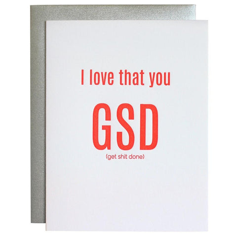 I LOVE THAT YOU GSD (GET SHIT DONE) THANK YOU GREETING CARD