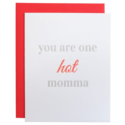 One Hot Momma GREETING CARD
