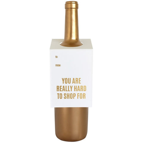 YOU ARE REALLY HARD TO SHOP FOR WINE & SPIRIT TAG | GREETING CARD