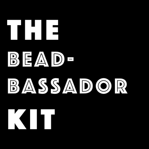 The Beadbassador Kit