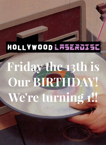 Friday the 13th is Our BIRTHDAY!💿💿