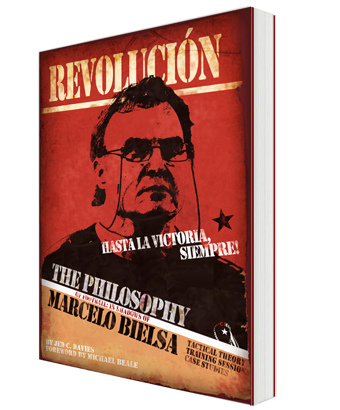 The Philosophy of Football: In Shadows of Marcelo Bielsa