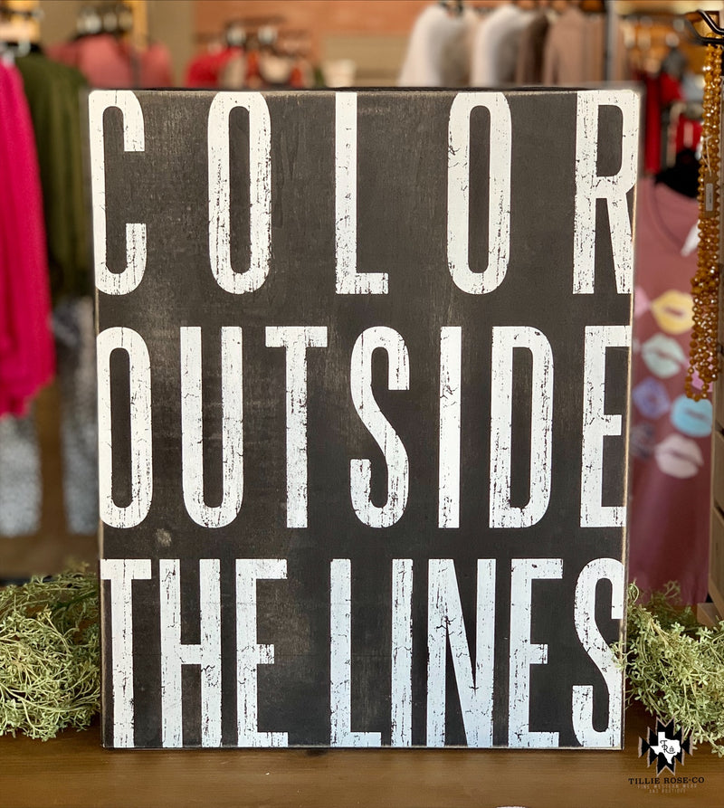 Color Outside the Lines Sign