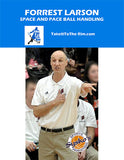 New in 2019!  Space and Pace Ball Handling