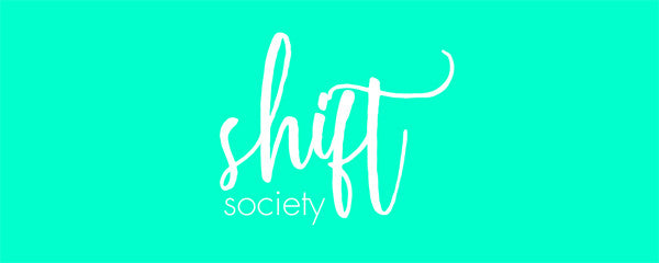 Shift Society's Shop is Now Open!