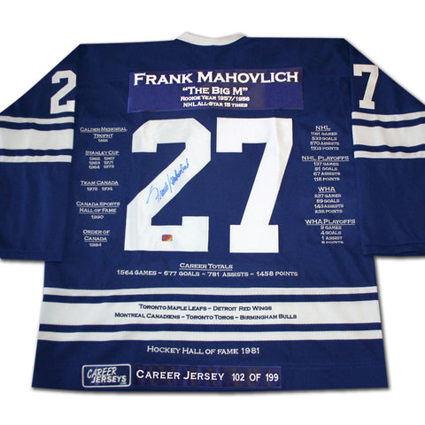 FRANK MAHOVLICH CAREER JERSEY AUTOGRAPHED - LTD ED 199 - TORONTO MAPLE LEAFS