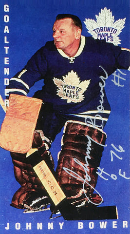 AUTOGRAPHED JOHNNY BOWER TALL BOY REPLICA CARD TORONTO MAPLE LEAFS