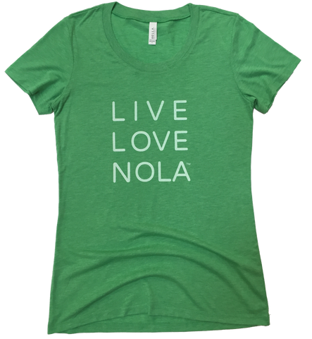 Live Love Nola Women's T shirt in Green