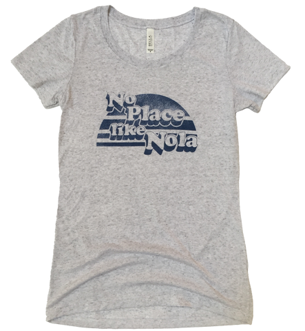 No Place Like Nola Women's T shirt in Light Grey