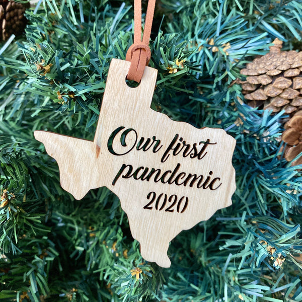 Our First Pandemic Texas Ornament