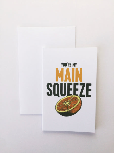 Breathless Paper Co | You're my main squeeze