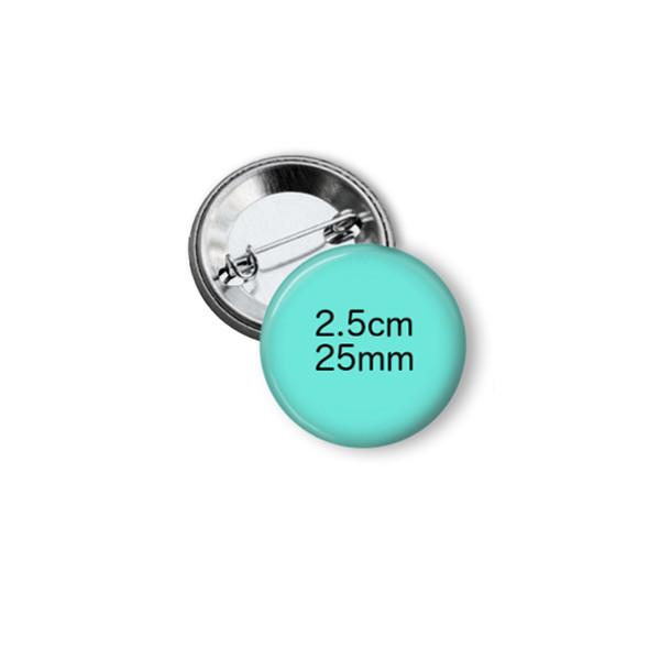 Custom button badge 2.5cm