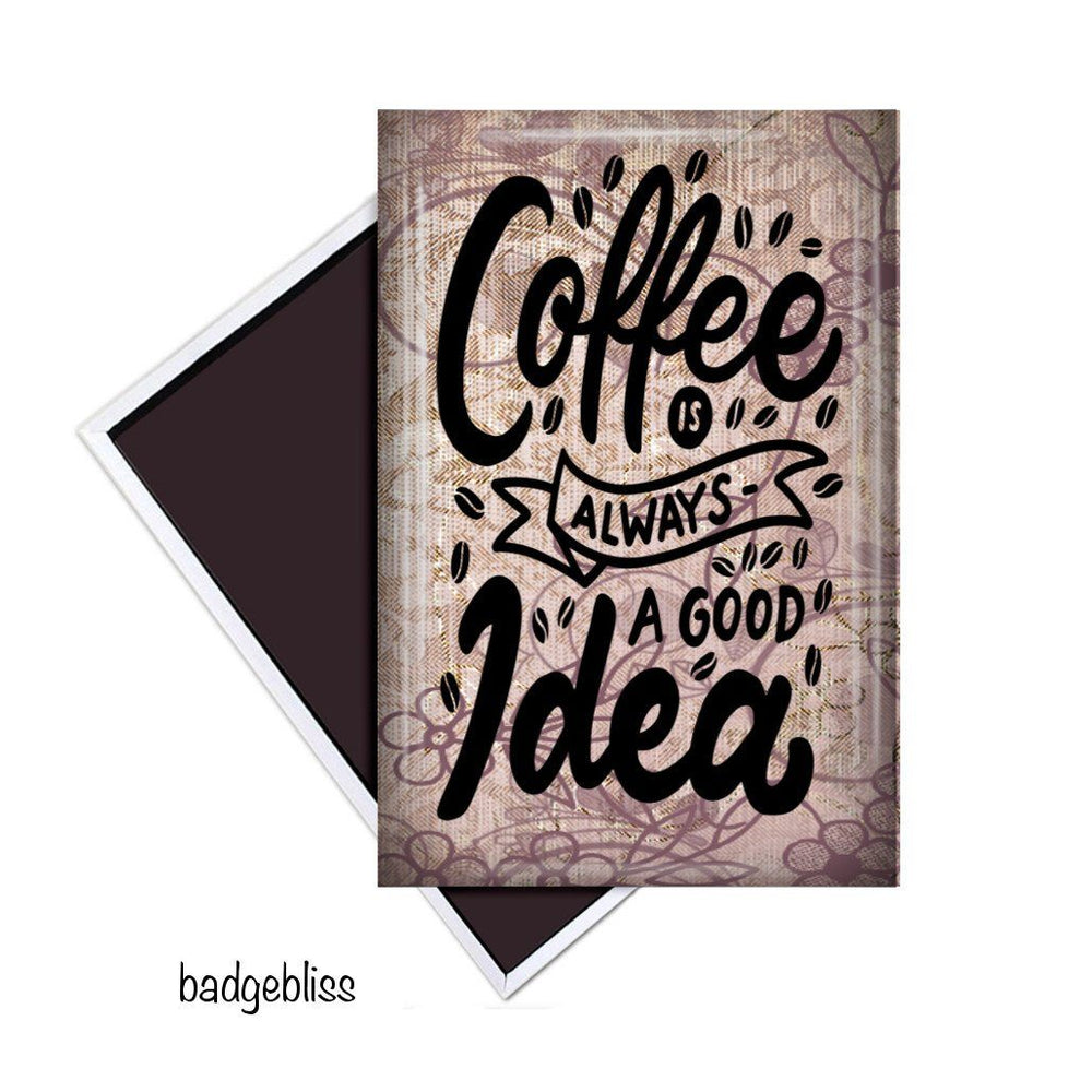 Coffee fridge magnet - badge-bliss
