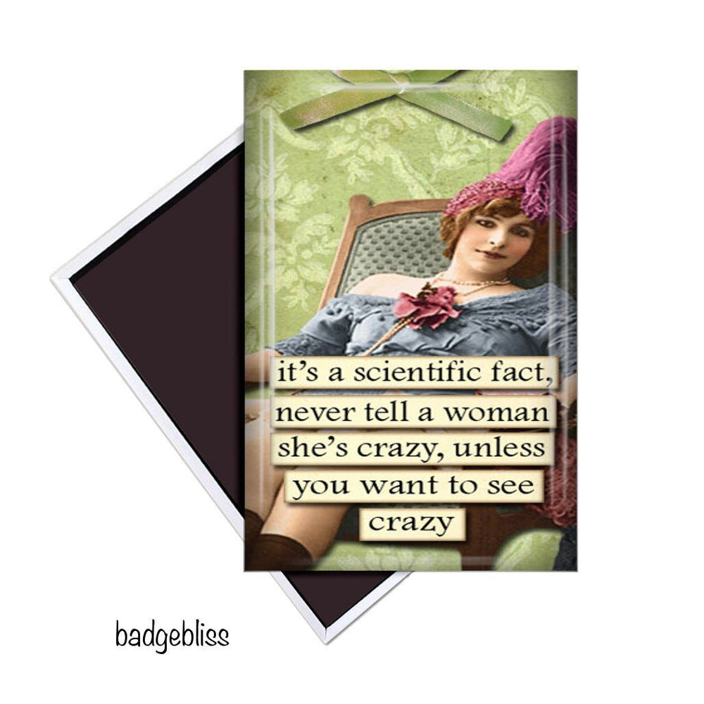 Crazy Funny fridge magnet - badge-bliss