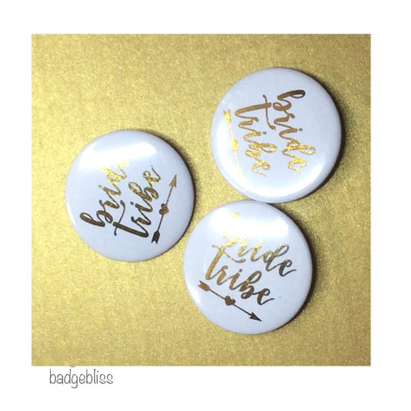 Bride Tribe gold foil print hen party button badge - badge-bliss