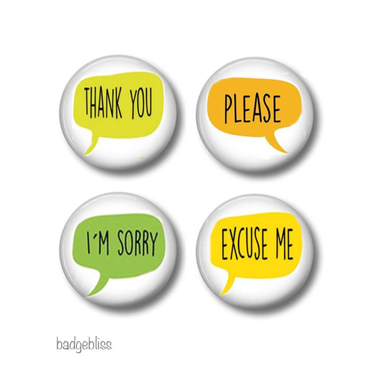 Mind your Manners badges or fridge magnets