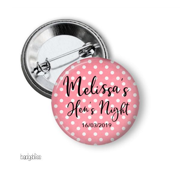 Polka dot button badge Hens party - badge-bliss