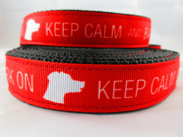 "3/4"" Keep Calm and Bark On Leash - Penny and Hoover's Pig Pen"