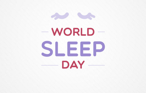 March 16th is World Sleep Day! 5 Tips for Faster & Better Sleep