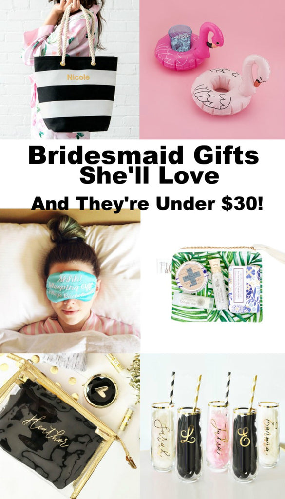 The Ultimate Bridesmaid's Under $30 Gift Guide