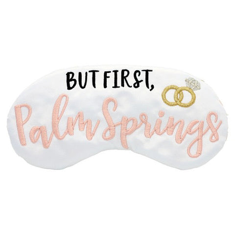 But First, Palm Springs sleep mask