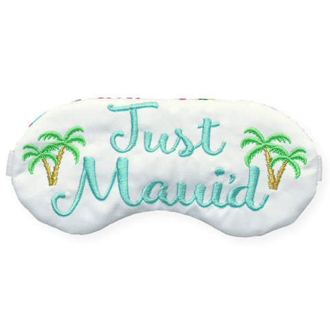 JUST MAUI'D EYE MASK