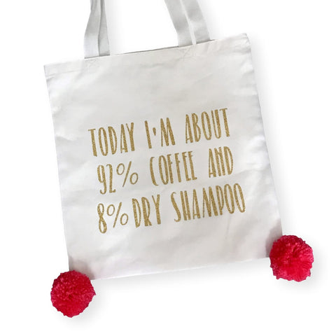 Coffee and Dry Shampoo Pom Pom Tote Bag