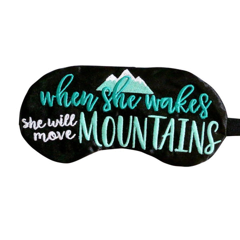 SHE WILL MOVE MOUNTAINS SLEEP MASK