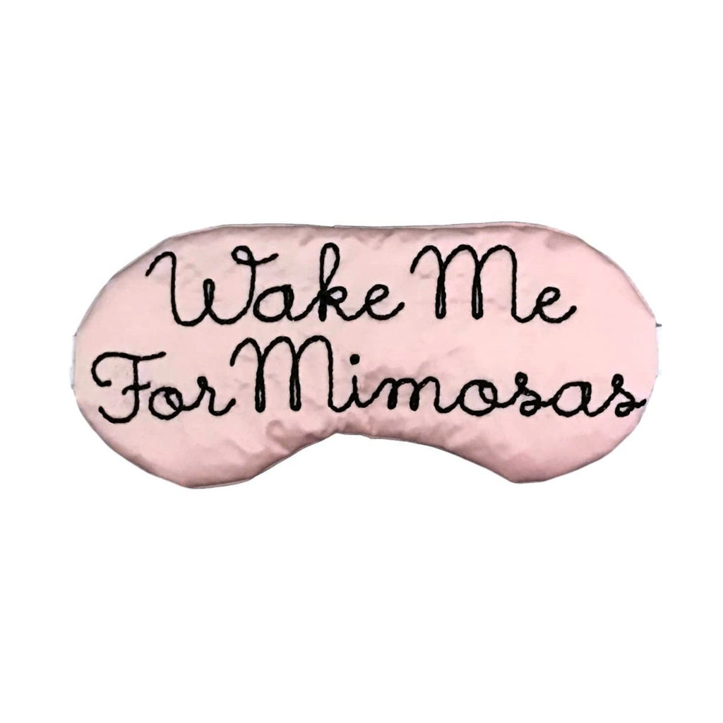 Wake Me For Mimosas Sleep Mask