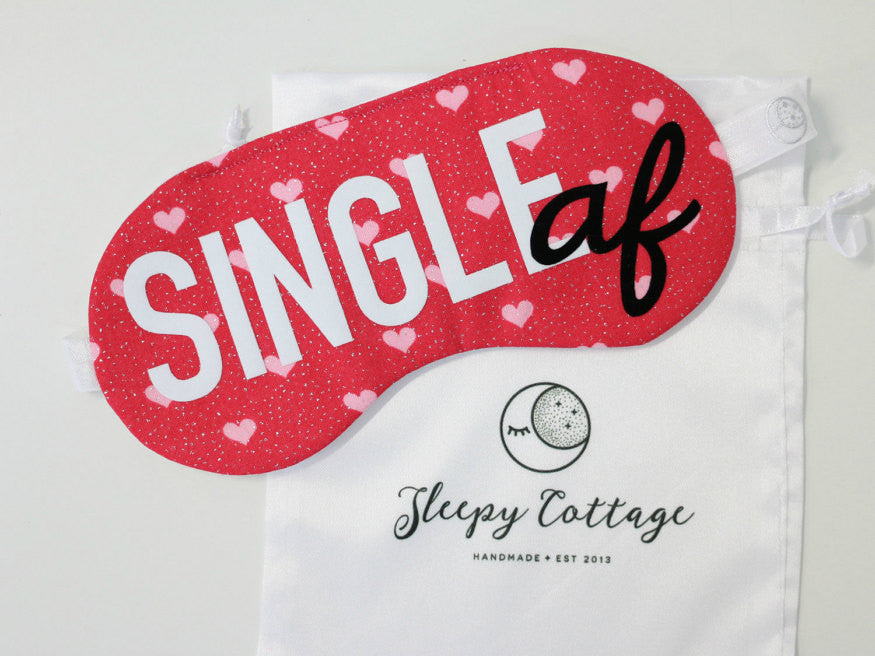 Single Af Galentines Valentines Sleep Mask