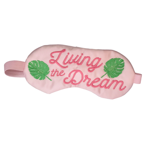 LIVING THE DREAM SLEEP MASK