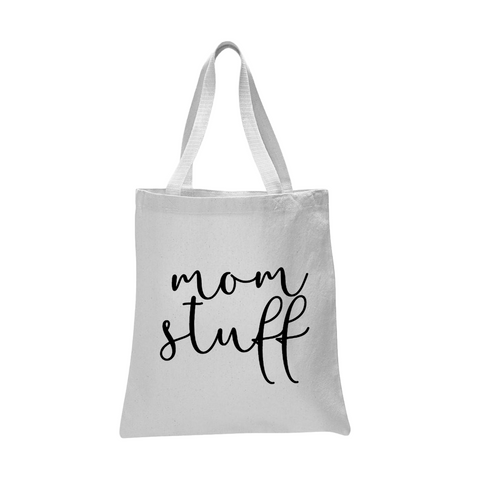 Mom Stuff Tote Bag