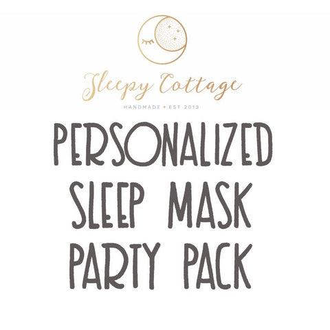 Design Your Own Personalized Sleep Mask Party Pack