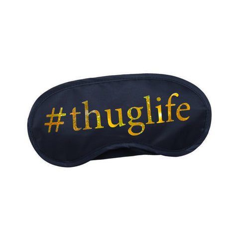 #Thuglife Sleep Mask - Black & Metallic Gold