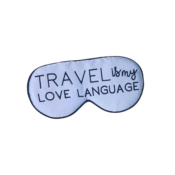 Travel Is My Love Language Silk Sleep Mask