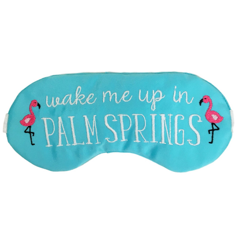 Wake Me Up In Palm Springs Sleep Mask