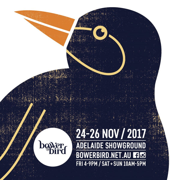 It's that time of the year again!  Bowerbird Adelaide we are coming again!