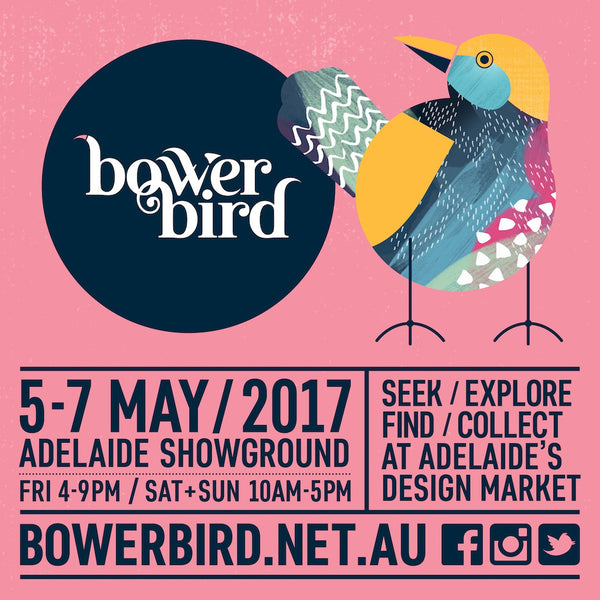 We're on our way!-  Bowerbird Bazaar May 5-7