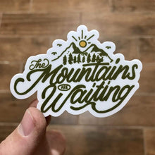 Load image into Gallery viewer, The Mountains Are Waiting Sticker - Summit Outdoor Co.