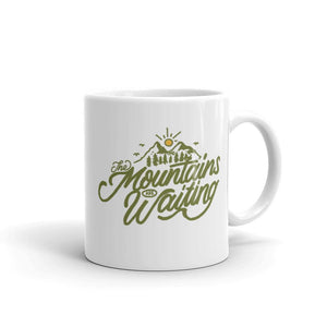 The Mountains Are Waiting Mug - Summit Outdoor Co.