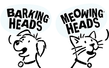 Barking Heads & Meowing Heads