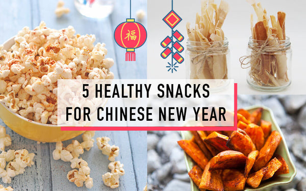 Chinese New Year healthy snacks