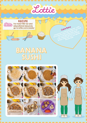 Lottie Banana Sushi Recipe
