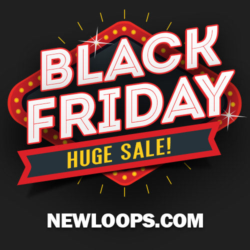 New Loops Black Friday Sale 2017