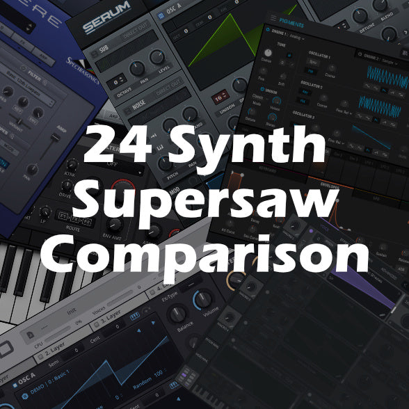 24 Synth Supersaw Comparison