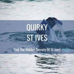 Quirky St Ives - Find The Hidden Secrets Of The Town