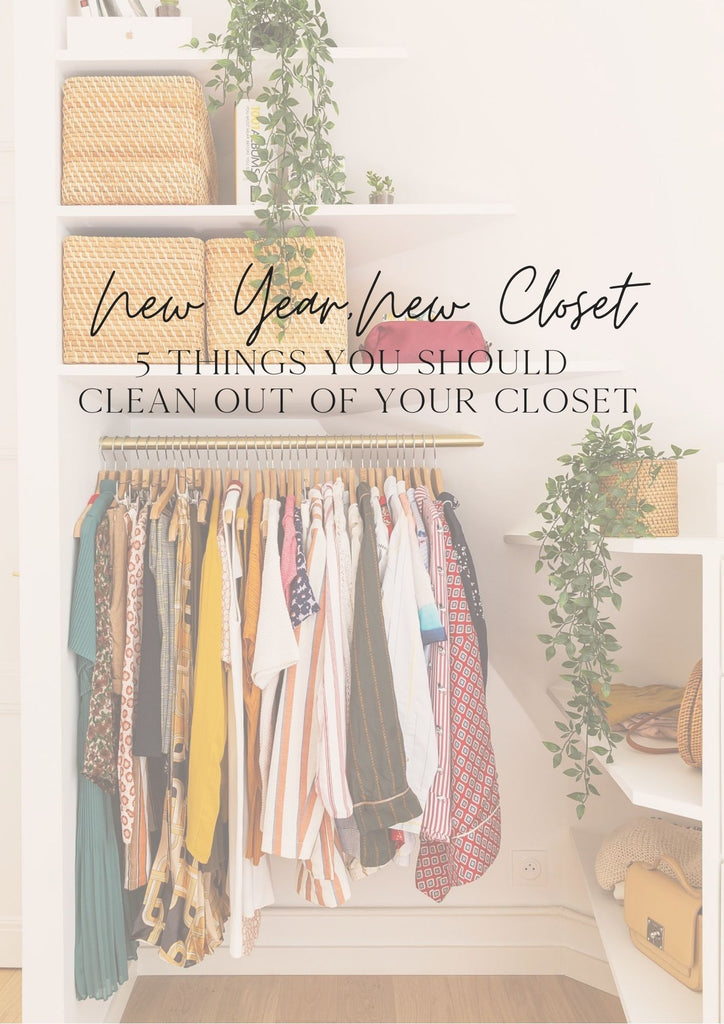 New Year, New Closet: 5 Things You Should Clean Out of Your Closet