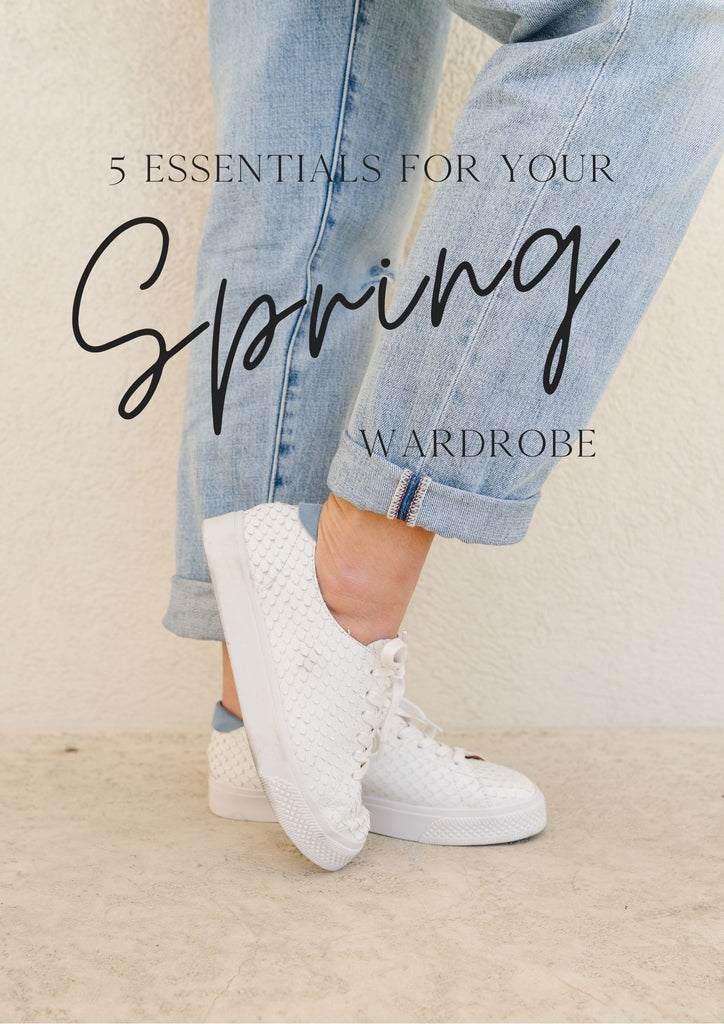 5 Spring Wardrobe Essentials
