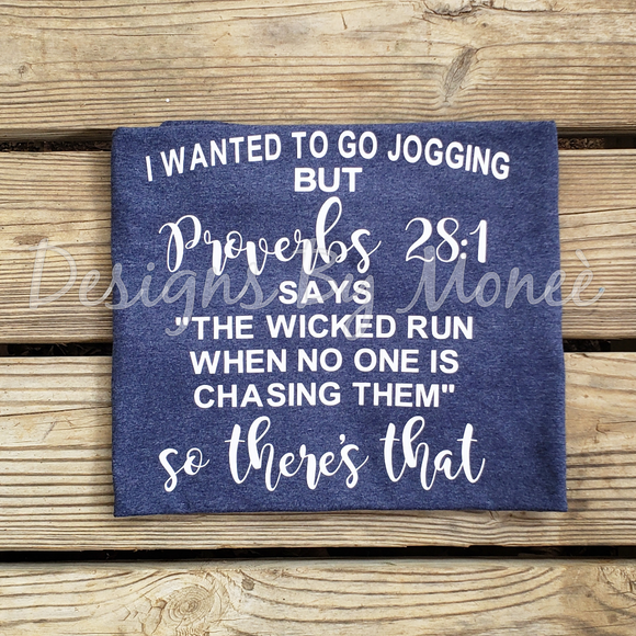 I Wanted To Go Jogging Proverbs 28:1